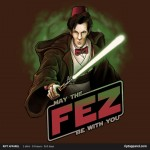 May The Fez Be With You T-Shirt [pic]